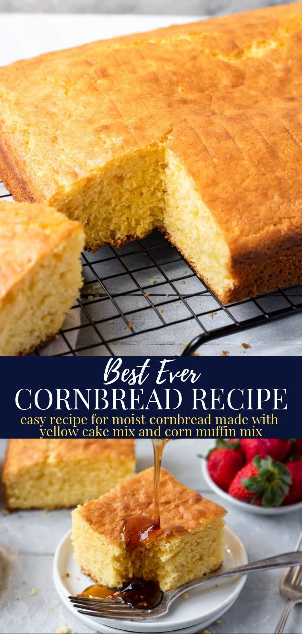 cornbread made with yellow cake mix and corn muffin mix pin image