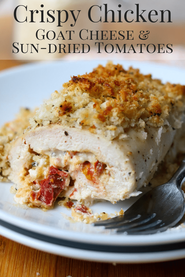 Crispy Chicken with Goat Cheese & Sun Dried Tomatoes Pinterest Image