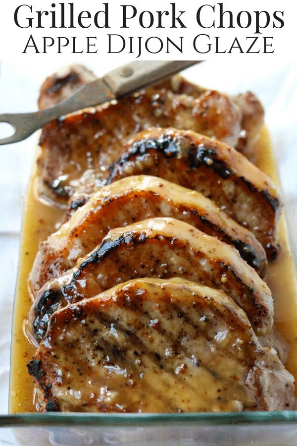 Grilled Pork Chops with Apple Dijon Glaze