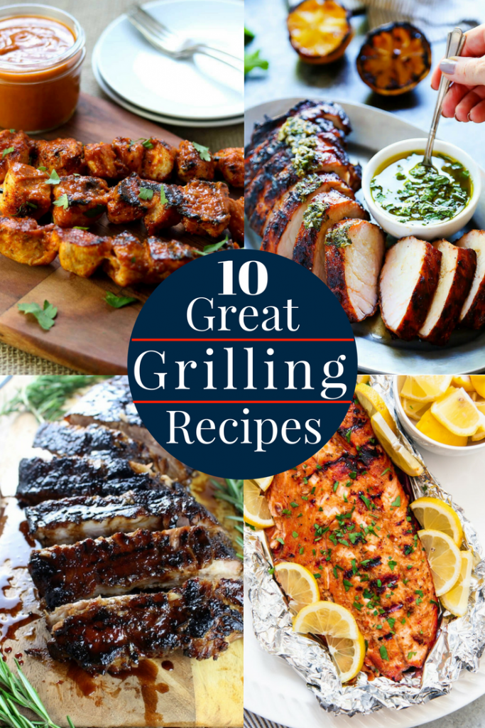10 Great Grilling Recipes to take your summer grilling to the next level. via momsdinner.net #grill #grilled #dinner #meat #summerdinner