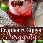cranberry ginger margarita with pinterest text