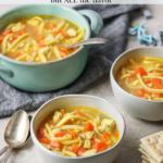 bowls of chicken noodle soup for kids, pinterest image