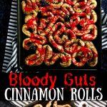 halloween breakfast idea cinnamon rolls that look like guts - pinterest text