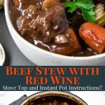 beef stew with red wine in a bowl and a dutch oven- pinterest text