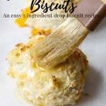 Cheddar Garlic Drop biscuits topped with garlic butter - pinterest text