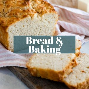 Breads and Baking