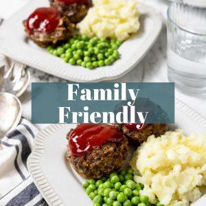 Family Friendly Recipes