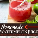 pinterest image with text for homemade watermelon juice