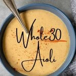 bowl of aioli with text overlay for pinterest