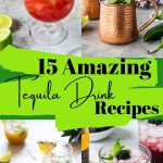 Tequila drink recipe round up pin image with text