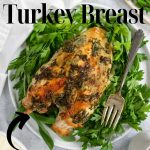 herb butter roasted turkey breast with pinterest text
