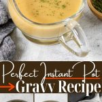 Instant Pot Gravy Images with text for pinterest