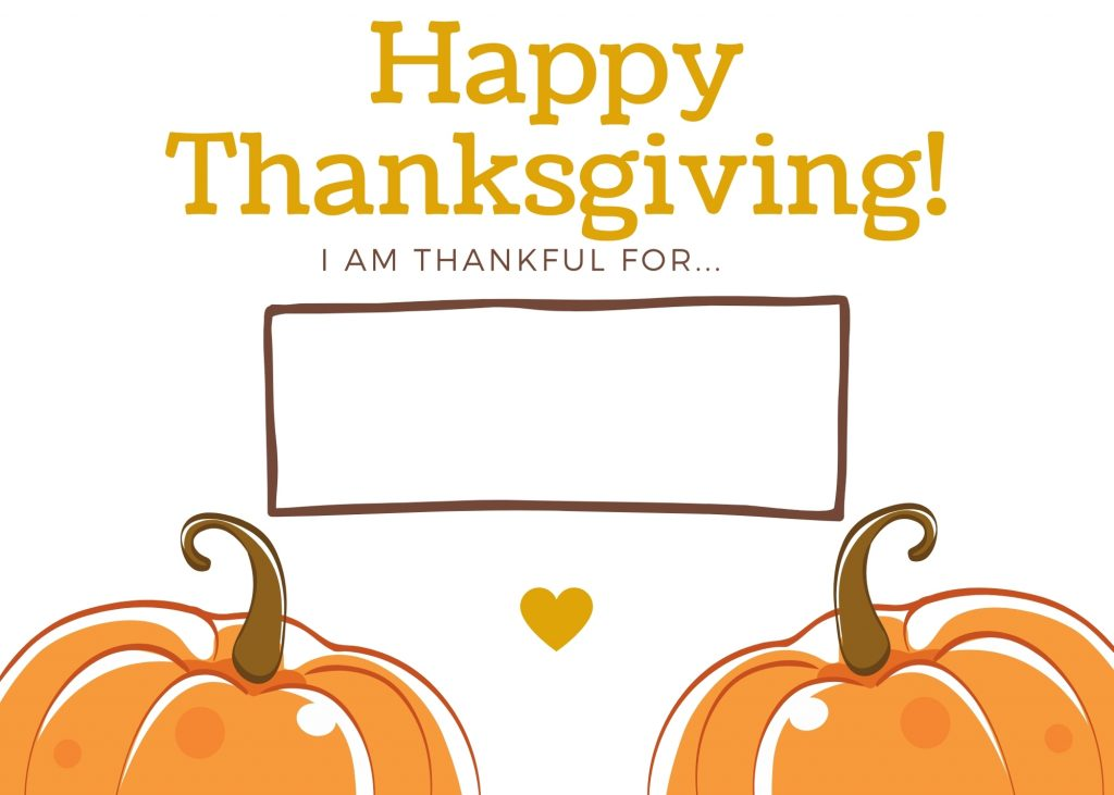 free thanksgiving printable that says Happy Thanksgiving I am thankful for...