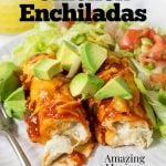cream cheese chicken enchiladas on a plate with pinterest text overlay