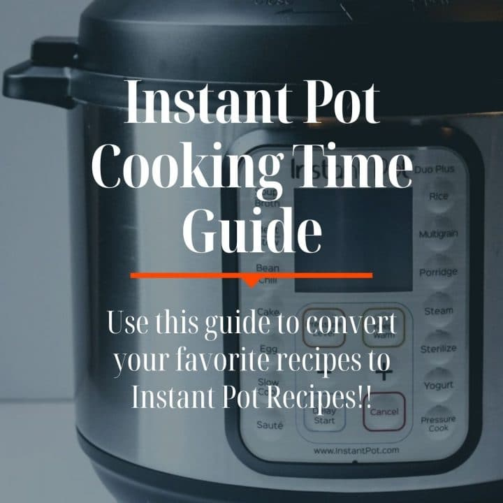 Instant Pot with text overlay - cooking times guide