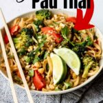 pad thai pinterest image with text